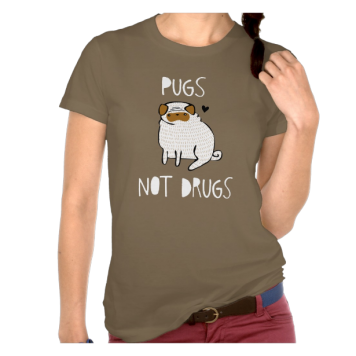 Pugs Not Drugs Tshirt