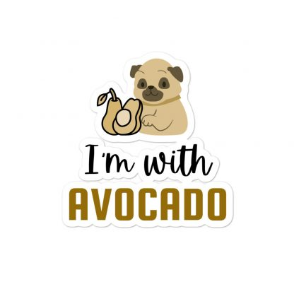I'm with The Avocado Funny Pug Car Decal Back Window Bumper Stickers