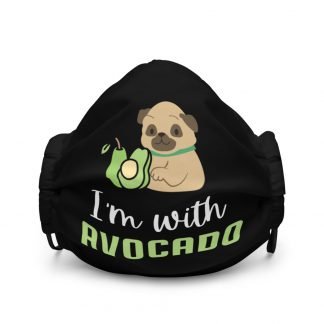 I'm with The Avocado Funny Pug Premium Face Mask